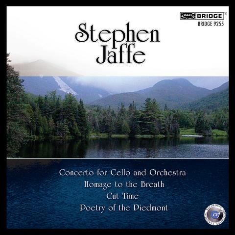 2009 - Stephen Jaffe, Vol. 3 [BRIDGE 9255] CD Cover