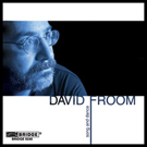 2007 - David Froom CD Cover
