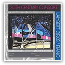 2004 - 20TH CENTURY CONSORT - Lambert Orkis/Piano [Innova 605] CD Cover